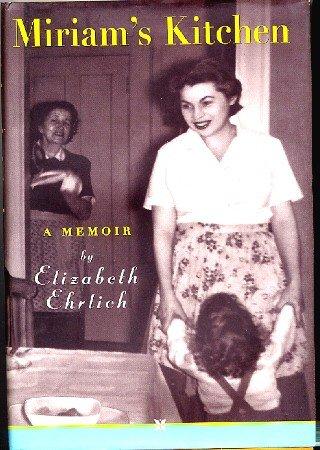 Miriam's Kitchen A Memoir Ehrlich hc+dj