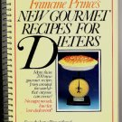 New Gourmet Recipes for Dieters Cookbook Francine Prince 1981