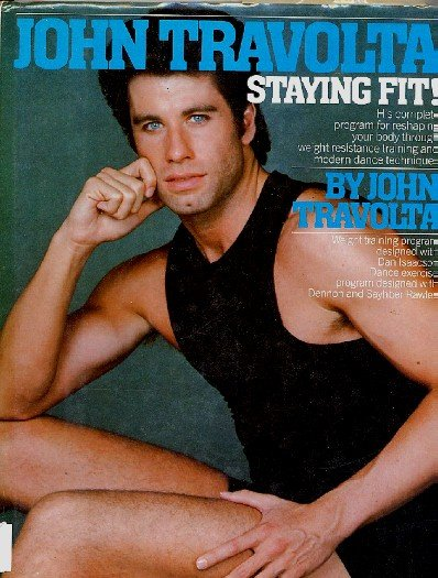 John TRAVOLTA Staying Fit! Exercise Book First Edition Sexy hc
