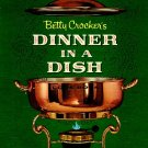Betty Crocker Dinner In A Dish Cookbook 1st Ed 1st ptg 1965