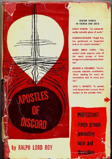 Apostles of Discord study of organized bigotry, Ralph Lord Roy, 1953, hc dj, theology book