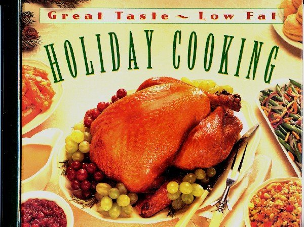 Great Taste Low Fat Holiday Cooking Time Life Cookbook Like New