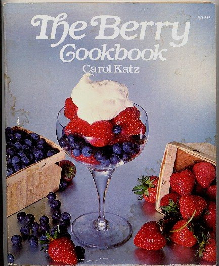 Berry Cookbook Katz 200+ Berries Recipes 1980 softcover