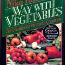 Nika Hazelton 's Way with Vegetables Cookbook 1995, like new
