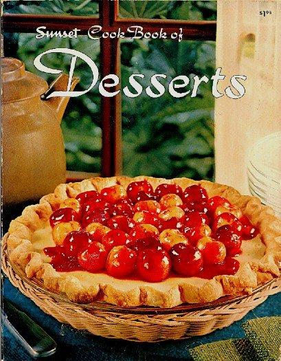 Sunset Cook Book of Desserts Vintage 1960s Dessert Recipe Cookbook