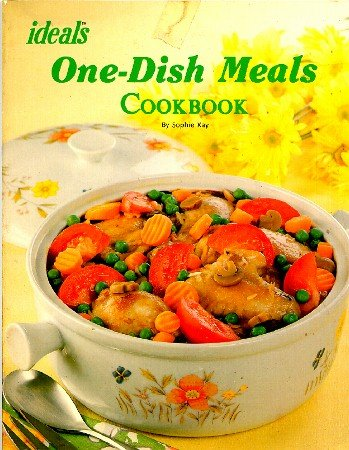 Ideals One-Dish Meals Cookbook Sophie Kay Vintage Casserole Cook Book