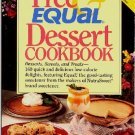 Free and Equal Dessert Cookbook Carole Kruppa 160 Low Cal Desserts No Sugar New
