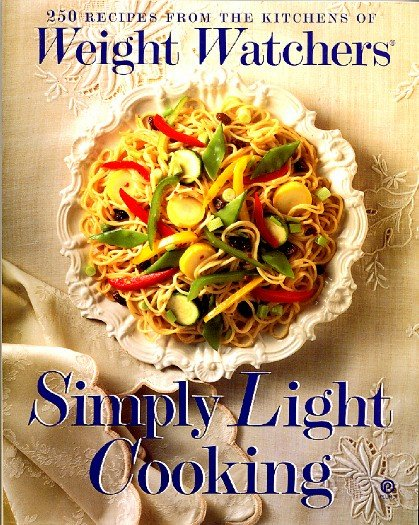 Weight Watchers Simply Light Cooking 250 Recipes Low Calorie Diet Cookbook