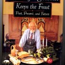 Frugal Gourmet Keeps the Feast TV Jeff Smith Cookbook 1995 New hc w/ dj