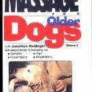 Effective Pet Massage for Older Dogs Jonathan Rudinger VHS Video Tape