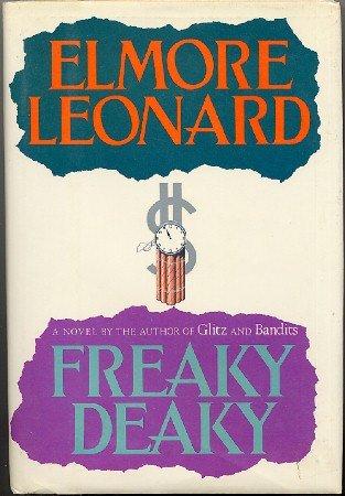 Freaky Deaky Elmore Leonard 1st ed 1st printing hc+dj 1988 detective mystery Detroit