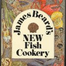 James Beard's New Fish Cookery Classic Cookbook 1976 Revised hc+dj