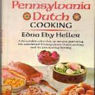 Art of Pennsylvania Dutch Cooking, Edna Eby Heller, Vintage American German Pioneer Cookbook