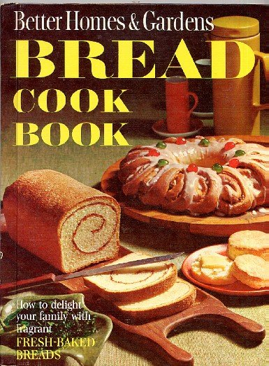 Better homes and gardens bread cook book vintage 1960s - Better homes and gardens pancake recipe ...