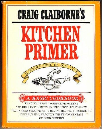 Craig Claiborne's Kitchen Primer 1969 vintage cookbook beginners hc+dj 1st ed 2nd prtg