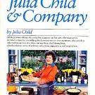 Julia Child & Company Cookbook softcover 1978 TV show companion book