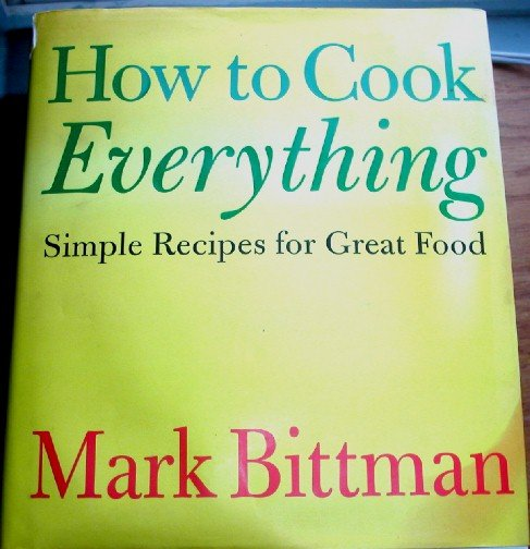 How to Cook Everything Mark Bittman First Edition First Printing hardcover cookbook