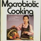 Aveline Kushi's Complete Guide to Macrobiotic Cooking Eastern Philosophy Cookbook