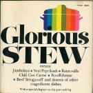 Glorious Stew Rev Ed Dorothy Ivens Vintage 1975 Cookbook