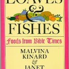 Loaves and Fishes Foods from Bible Times Malvina Kinard Recipes Cookbook
