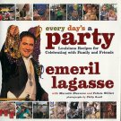 Every Day's A Party Emeril Lagasse Louisiana Holiday Cookbook