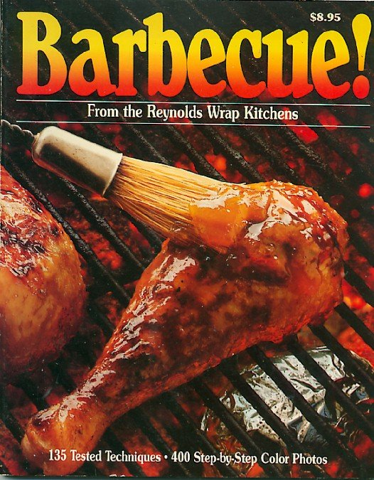 Barbecue! From the Reynolds Wrap Kitchens Aluminum Foil Outdoor Cooking Vintage 1982 Cookbook