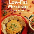 Sunset Low Fat Mexican Cookbook Contemporary Classic Recipes for Healthy Eating 1994 softcoer