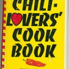 Chili Lovers Cook Book Chili Recipes and Recipes with Chiles Fischer Vintage 1984 Cookbook