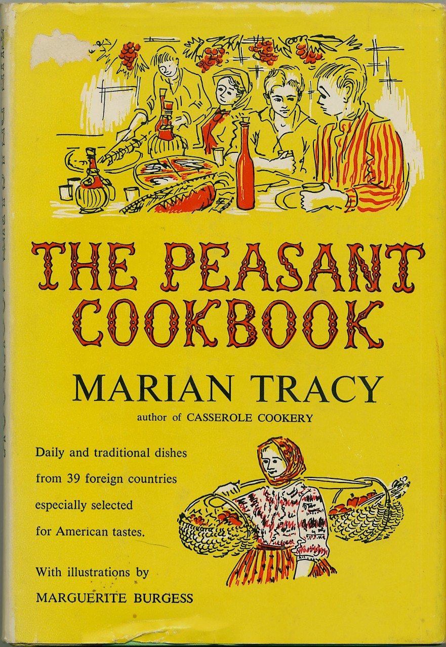 Peasant Cookbook Marian Tracy Vintage 1955 hc+dj international low-cost recipes