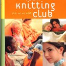 Teen Knitting Club Chill Out and Knit Jennifer Wenger spiralbound hardcover how to book