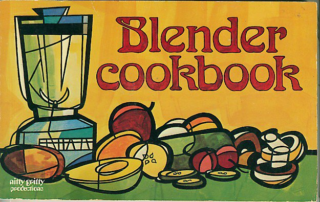 Blender Cookbook Paul Mayer Vintage 1970 Nitty Gritty Pub softcover Recipes