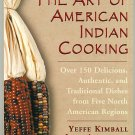 Art of American Indian Cookbook Yeffe Kimball Vintage 1965 softcover 2000 printing NEW