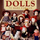 Cherished Dolls to Make For Fun Better Homes and Gardens Dollmaker Craft Book
