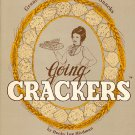 Going Crackers Great Recipes for Homemade Snacks Vintage 1984 Cookbook