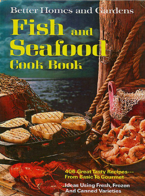 Better Homes and Gardens Fish and Seafood Cook Book Vintage 1971 First Ed 4th ptg