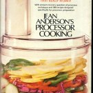 Jean Anderson's Processor Cooking Vintage 70s Food Processor Cookbook 1st ed 1st ptg hc+dj