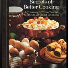 Readers Digest Secrets of Better Cooking Vintage 1973 All Purpose Cookbook