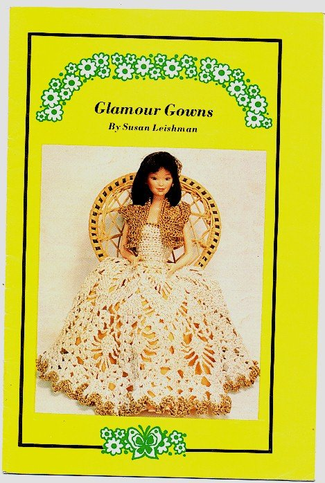 Glamour Gowns Vintage Fashion Doll Clothes Crochet Pattern Book Multiple Sizes Susan Leishman