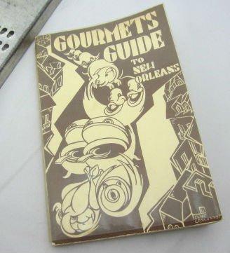 Gourmet's Guide to New Orleans Caroline Merrick Jones Vintage Creole Cajun Cookbook