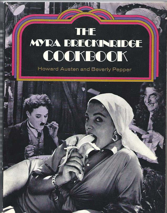 Myra Breckinridge Cookbook Vintage Hollywood Movie Stills and Recipes