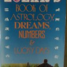 Zolar's Book Of Astrology Dreams Numbers & Lucky Days First Edition 1990