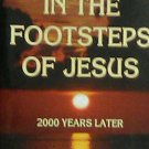 In the Footsteps of Jesus : 2000 Years Later by Wolfgang E. Pax (1999, Hardcove…