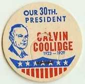 CALVIN COOLIDGE 30th PRESIDENT MILK BOTTLE CAPS, Historical, p30L read more . . . .