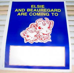 ELSIE & BEAUREGARD ARE COMING SIGN 24� by 30� ncs-119