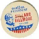 Millard Fillmore 13th PRESIDENT 56mm MILK BOTTLE CAPS pLs13M  read more . .