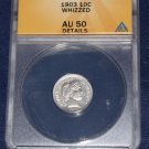 1903 Barber Dime, ANACs AU-50, whizzed,  VAMs,