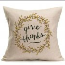"""18""""X18"""" Linen Pillow Case Cover """"Give Thanks"""""""