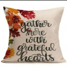 "Fall/Thanksgiving Linen Pillow case ""Gather Here With Grateful Hearts"""