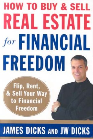 How to Buy and Sell Real Estate for Financial Freedom