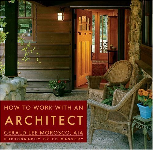How to Work With an Architect